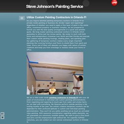 Utilize Custom Painting Contractors in Orlando Fl - Steve Johnson's Painting Service