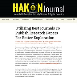 Utilizing Best Journals To Publish Research Papers For Better Exploration