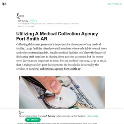 Utilizing A Medical Collection Agency Fort Smith AR