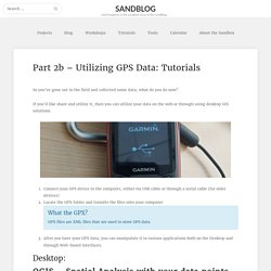 Part 2b – Utilizing GPS Data: Tutorials – Sandblog