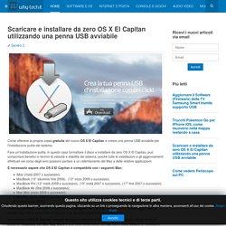 Scaricare e installare da zero OS X El Capitan utilizzando una penna USB avviabile - Why-Tech - Blog di Informatica e Tecnologia