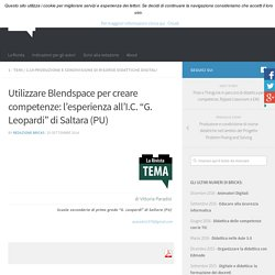 "Utilizzare Blendspace per creare competenze: l'esperienza all'I.C. ""G. Leopardi"" di Saltara (PU) – BRICKS"