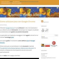 Come utilizzare Java con Google Chrome