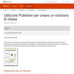 Utilizzare Publisher per creare un notiziario di classe - Microsoft Office