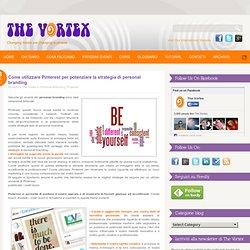 Come utilizzare Pinterest per potenziare la strategia di personal branding - The Vortex