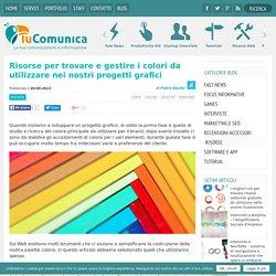 Risorse per trovare e gestire i colori da utilizzare nei nostri progetti grafici - Tu Comunica