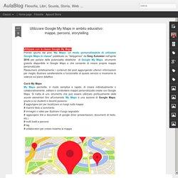 Utilizzare Google My Maps in ambito educativo: mappe, percorsi, storytelling