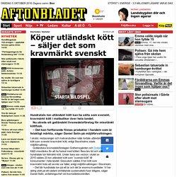 Köper utländskt kött – säljer det som kravmärkt svenskt