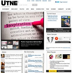 Utne Reader: Alternative coverage of politics, culture, and new ideas