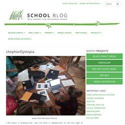 Utophia/Dystopia – School Blog