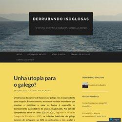 Unha utopía para o galego?