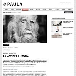 La voz de la utopía » Entrevistas