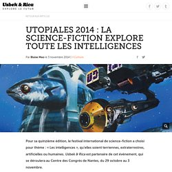 Utopiales 2014 : la science-fiction explore toute les intelligences