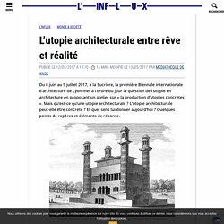 L'utopie architecturale entre rêve et réalité