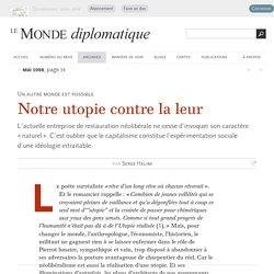 Notre utopie contre la leur, par Serge Halimi (Le Monde diplomatique, mai 1998)