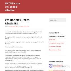 Ces utopies… très réalistes !
