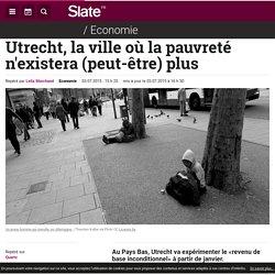 Utrecht, la ville où la pauvreté n'existera (peut-être) plus
