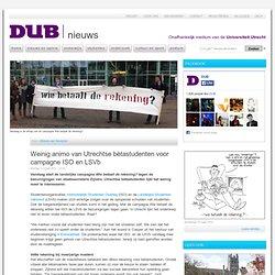 *Weinig animo van Utrechtse bètastudenten voor campagne ISO en LSVb