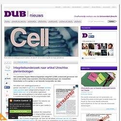 DUB: 27nov13 Integriteitsonderzoek naar artikel Utrechtse plantenbiologen