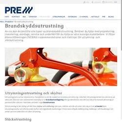 Brandskyddsutrustning, utrymningsutrustning och släckutrustning online