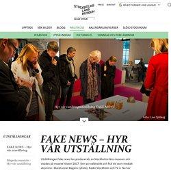 FAKE NEWS – Hyr vår utställning