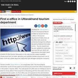 Uttarakhand: First e-office in Uttarakhand tourism department