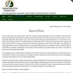 Natural Fibers: - Uttarakhand Bamboo & Fiber Development Board