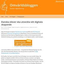 Danska elever ska utveckla sitt digitala skapande – Omvärldsbloggen