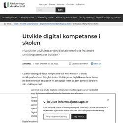 Utvikle digital kompetanse i skolen