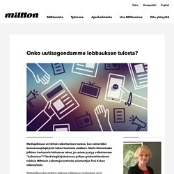 Miltton Group – Onko uutisagendamme lobbauksen tulosta?