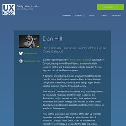 UX London 2014: Dan Hill