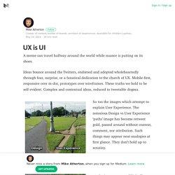 UX is UI – Mike Atherton – Medium