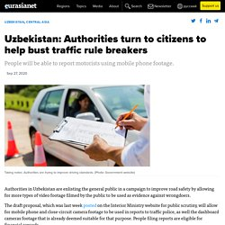 Uzbekistan: Authorities turn to citizens to help bust traffic rule breakers