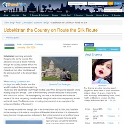 Uzbekistan the Country on Route the Silk Route