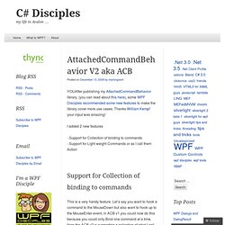AttachedCommandBehavior V2 aka ACB « C# Disciples