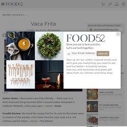 Vaca Frita Recipe on Food52