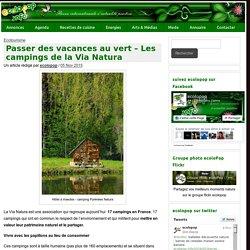 Passer des vacances au vert - Les campings de la Via Natura - ecoloPop