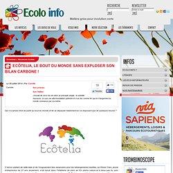 Ecolo-Info » Vacances écolos » Ecôtelia, le bout du monde sans exploser son bilan carbone !