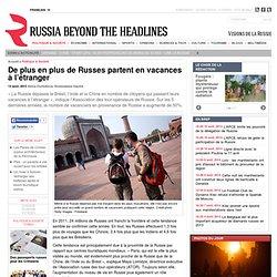 De plus en plus de Russes partent en vacances à l'étranger + Musulmans