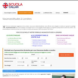 Sejour linguistique Pack Intensif - Ecole Callan de Londres