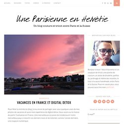 Vacances en France et digital detox