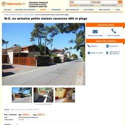 W.E. ou semaine petite maison vacances à80 m plage Locations & Gîtes Charente-Maritime