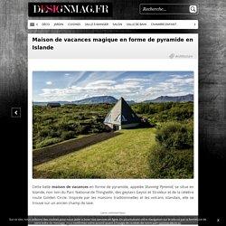 Maison de vacances magique en forme de pyramide en Islande -