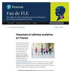 Vacances et rythmes scolaires en France