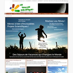 Partir en Classe Sciences - Stages et Colonies de vacances scientifiques, Classes de découvertes, Clubs sciences, Projets pédagogiques en écoles, collèges et lycées...