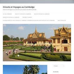 Voulez-vous passer vos vacances au Cambodge? Voila une sélection de ses meilleurs produits …
