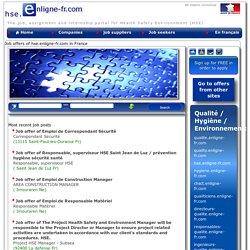 offres d'emploi de hse.enligne-fr.com : Le portail emplois, missions et stages hse hygiène sécurité environnement en France