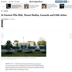 In Cuomo's Film Hub, Vacant Studios, Lawsuits and Little Action