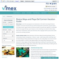 Vacation Guide for Riviera Maya and Playa Del Carmen