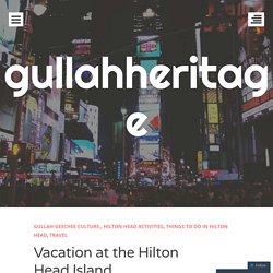 Vacation at the Hilton Head Island